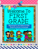 Welcome to First Grade! Meaningful and Memorable Back to School Activities