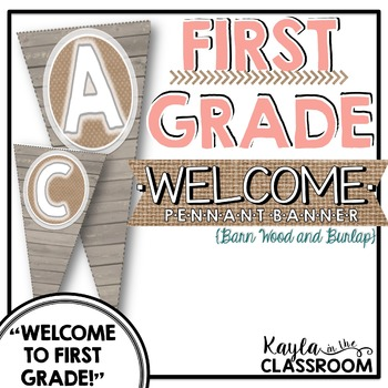 Welcome to First Grade Pennant Banner [Barn Wood & Burlap]