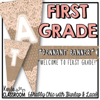 Welcome to First Grade Pennant Banner [Shabby Chic/Rustic]
