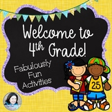 Welcome to Fourth Grade: Fabulously Fun Activities for the