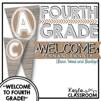 Welcome to Fourth Grade Pennant Banner [Barn Wood & Burlap]