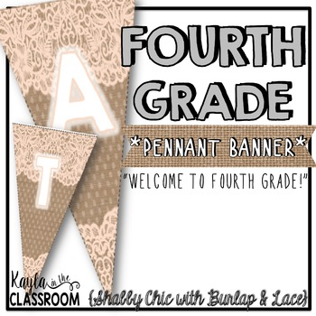 Welcome to Fourth Grade Pennant Banner [Shabby Chic/Rustic]