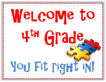 Welcome to Fourth Grade. You fit right in! Puzzle Piece