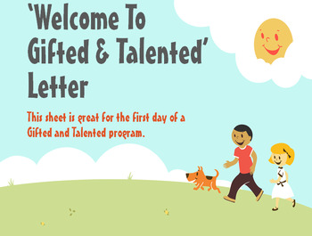 Welcome to Gifted and Talented Letter