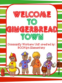 Welcome to Gingerbread Town - Unit on Community Helpers