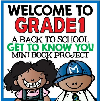 "Welcome to Grade One: Back to School ""All About Me"" Mini Book Project"