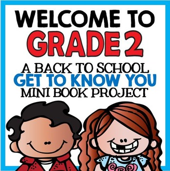 """Welcome to Grade Two: Back to School """"All About Me"""" Mini B"""
