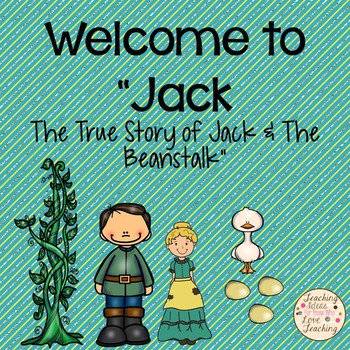"""Welcome to """"Jack:  The True Story of Jack and the Beanstalk"""""""