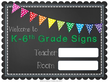 Welcome to K-6th Grade Signs