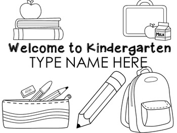 Welcome to Kindergarten Name Sheets