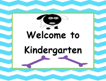 Welcome to Kindergarten - Canine Cuties Classroom Decor