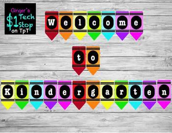 Crayon * Welcome to Kindergarten * Banner