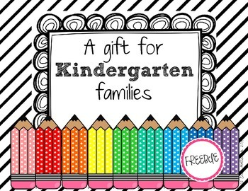 Welcome to Kindergarten Gift FREEBIE