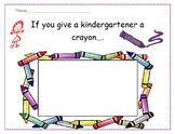 Welcome to Kindergarten-If You Give a Kindergartener a Crayon