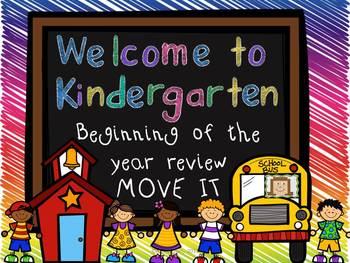 Welcome to Kindergarten MOVE IT! Back to School