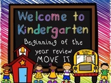 Welcome to Kindergarten MOVE IT! Back to School
