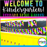 Welcome to Kindergarten! Neon Rainbow NO PREP Pennant Banner Bulletin Board