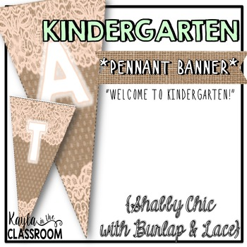 Welcome to Kindergarten Pennant Banner [Shabby Chic/Rustic]