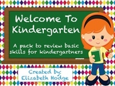Welcome to Kindergarten- Review Pack of Basic Skills