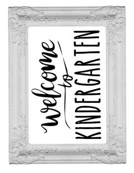 Welcome to Kindergarten Sign or Poster w Frame Farmhouse & Rae Dunn Style