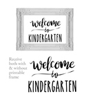 Welcome to Kindergarten Sign or Poster w Frame Farmhouse &