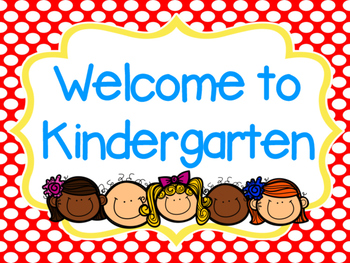 Welcome to Kindergarten (Smartboard Sign)