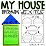 Welcome to My House Informative Writing Project