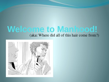 Welcome to Manhood