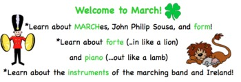 Welcome to March! Elementary Music- MARCHes, Form, Dynamics, St. Patrick's Day!