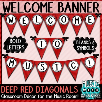 Welcome to Music! Deep Red Diagonals Pennant Banner