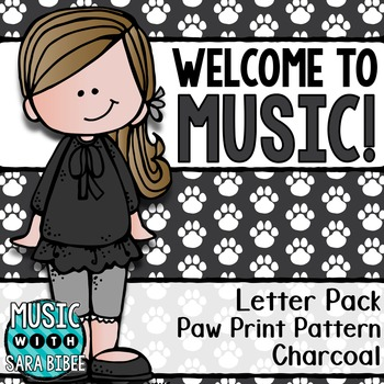 Welcome to Music! Display Letters- Paw Print Pattern- Charcoal