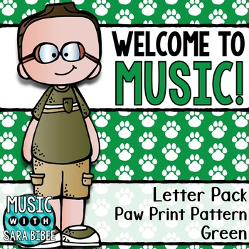 Welcome to Music! Display Letters- Paw Print Pattern- Green