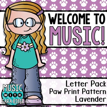 Welcome to Music! Display Letters- Paw Print Pattern- Lavender