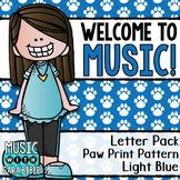 Welcome to Music! Display Letters- Paw Print Pattern- Light Blue