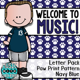 Welcome to Music! Display Letters- Paw Print Pattern- Navy Blue