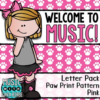 Welcome to Music! Display Letters- Paw Print Pattern- Pink