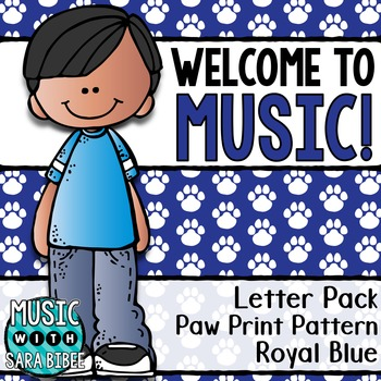 Welcome to Music! Display Letters- Paw Print Pattern- Royal Blue