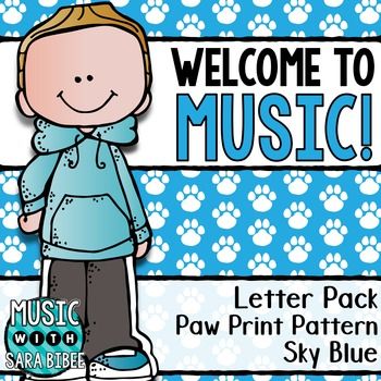 Welcome to Music! Display Letters- Paw Print Pattern- Sky Blue