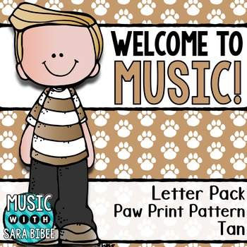 Welcome to Music! Display Letters- Paw Print Pattern- Tan