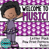 Welcome to Music! Display Letters- Paw Print Pattern- Violet