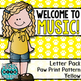Welcome to Music! Display Letters- Paw Print Pattern- Yellow