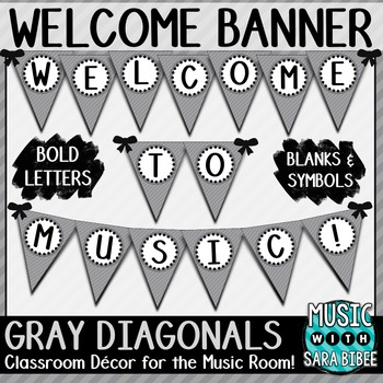 Welcome to Music! Gray Diagonals Pennant Banner