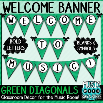Welcome to Music! Green Diagonals Pennant Banner