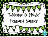 """Welcome to Music"" Pennant Banner ~ Black and Green Polka Dots"
