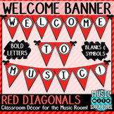 Welcome to Music! Red Diagonals Pennant Banner