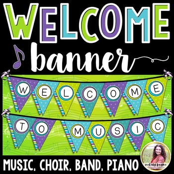 Welcome to Music! Piano! Choir! Band! Pennant Banner {Bright Stripes}
