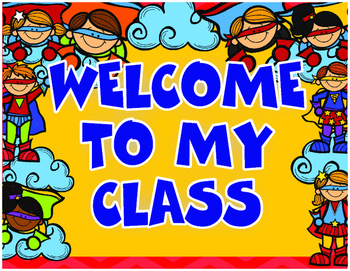 Welcome to My Class SuperHero Theme Posters