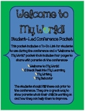 Welcome to My World! - Student-Led Conference Packet