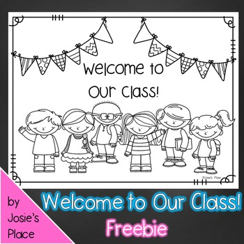 Welcome to Our Class Coloring Sheet FREEBIE