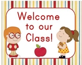 Welcome to Our Class Sign